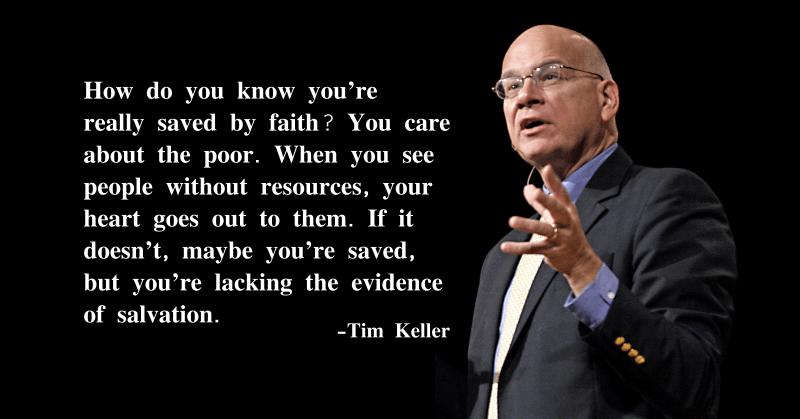 Tim Keller Quote Social Justice