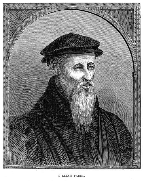 Guillaume (William) Farel [1489-1565]