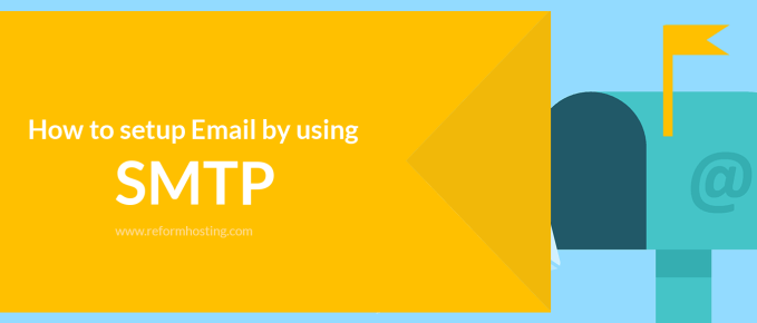 How to setup Email by using SMTP