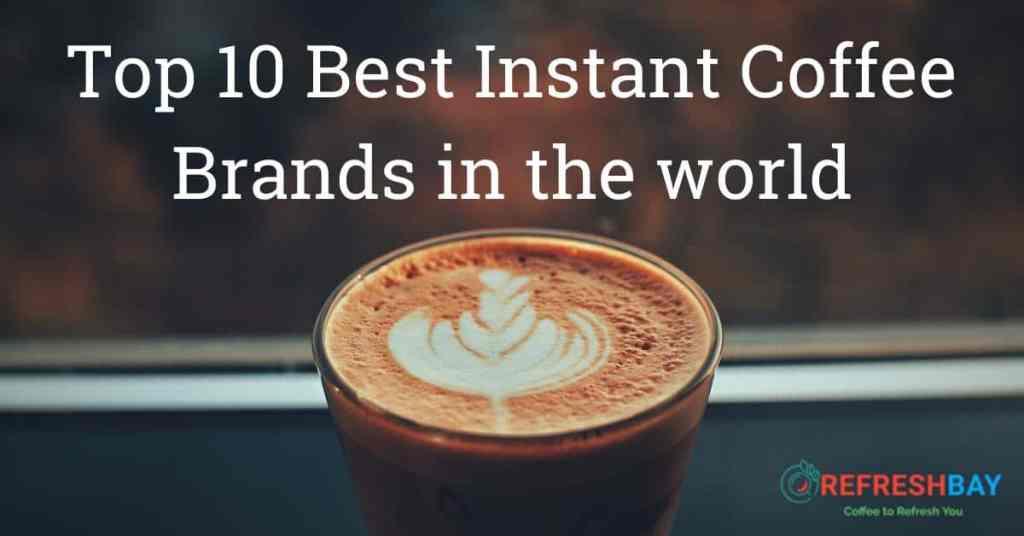 Best Instant Coffee