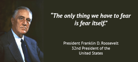 Franklin D Roosevelt fear quote