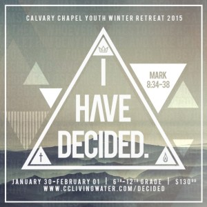 I-Have-Decided-Youth-Retreat