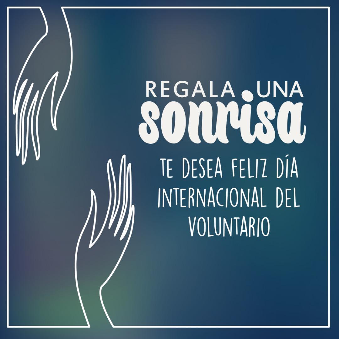 Regala una Sonrisa celebra el Día Internacional del Voluntario.