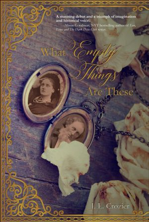 What Empty Things are These by Judy Crozier