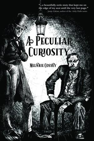 A Peculiar Curiosity Melanie Cossey