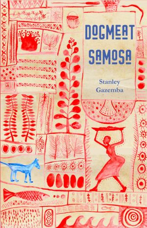 Dog Meat Samosa by Stanley Gazemba