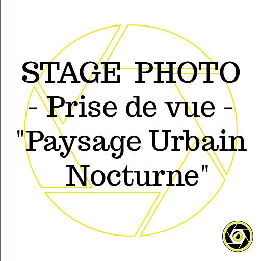Stage Prise de Vue Paysage urbain nocturne