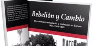 Sobre Rebelión y cambios. Movimiento estudiantil y ciudadano en Sonora