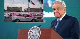 AMLO apoya a taxistas tradicionales; hay que modernizarlos