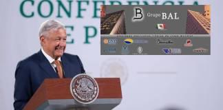 El cambio de dirección de Grupo BAL impulsará las inversiones: AMLO
