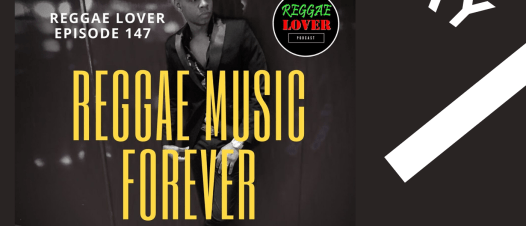 Reggae Music Forever image for Reggae Lover Podcast episode cover