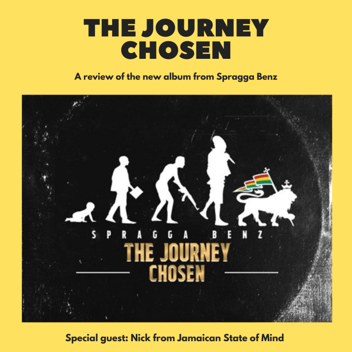 The Journey Chosen by Spragga Benz