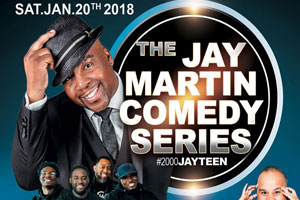 The Jay Martin Comedy Series Saturday January 20th inside Queen Elizabeth Theatre