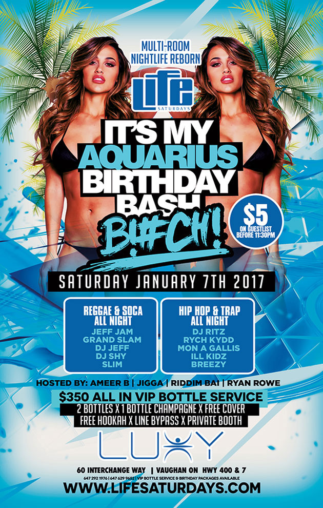 Saturday February 4th @ Luxy – It's My Aquarius Birthday