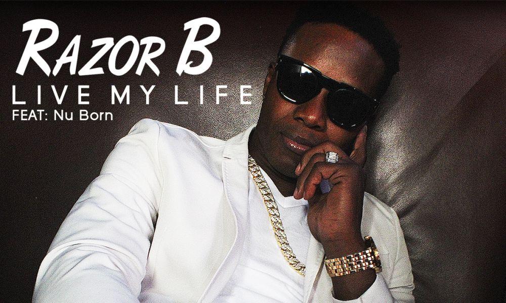 Razor-B-LIVE-MY-LIFE