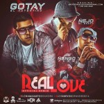 [MP3 + Letra] Gotay El Autentiko Ft. Ñejo & Ñengo Flow – Real Love (Official Remix)