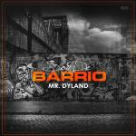 Dyland – Soy De Barrio (Prod. by KingSwifft)