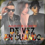 Maldy Ft. De La Ghetto – De Vez En Cuando (Prod. by DJ Blass)