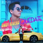 Andy Rivera – Quédate