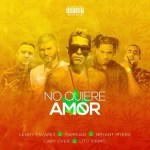 Lenny Tavarez Ft. Farruko, Bryant Myers, Lary Over & Lito Kirino – No Quiere Amor (Official Remix)