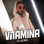 Maluma Ft. Arcangel – Vitamina