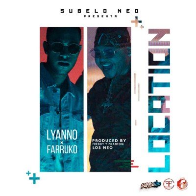 Lyanno Ft. Farruko - Location
