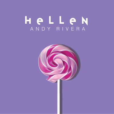 Andy Rivera – Hellen