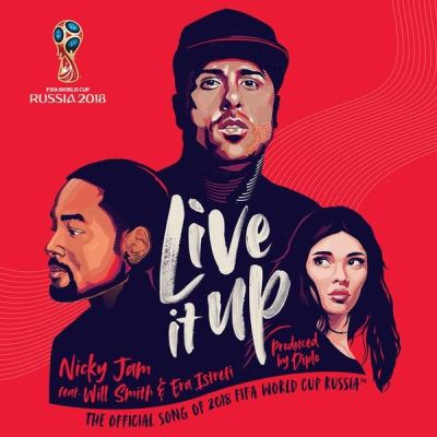 Nicky Jam Ft. Will Smith & Era Istrefi – Live It Up (Official Song 2018 FIFA World Cup Russia)