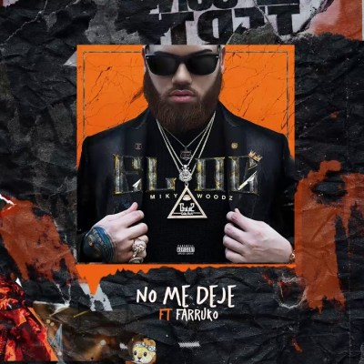 Miky Woodz Ft. Farruko – No Me Deje