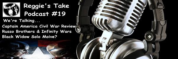 Reggie's Take Podcast #19