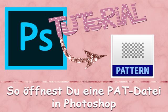PAT-Datei in Photoshop einfügen
