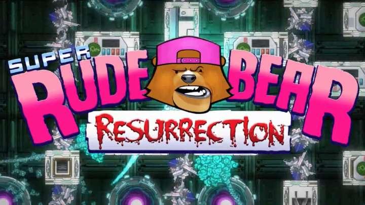 Alex Rose anuncia la llegada de Super Rude Bear Resurrection con un tráiler de lanzamiento