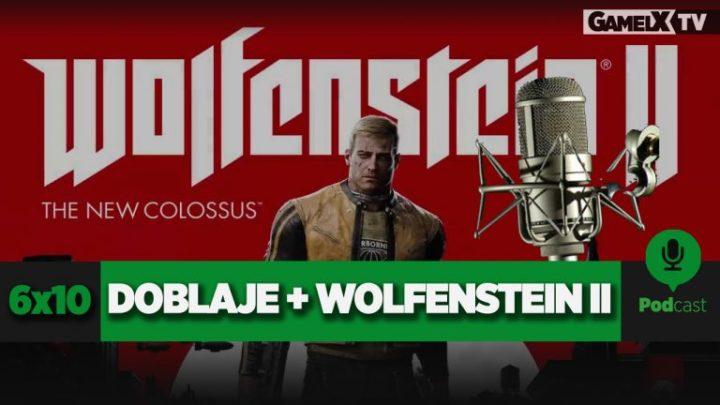 PODCAST GAMELX   6×10 – DEBATE SOBRE EL DOBLAJE + WOLFENSTEIN II