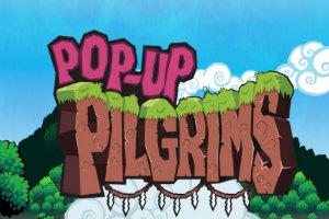 Pop – Up Pilgrim