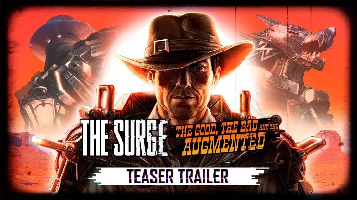 The Surge recibirá una expansión el próximo 2 de octubre «Lo bueno, lo malo y lo aumentado» | Primer teaser oficial