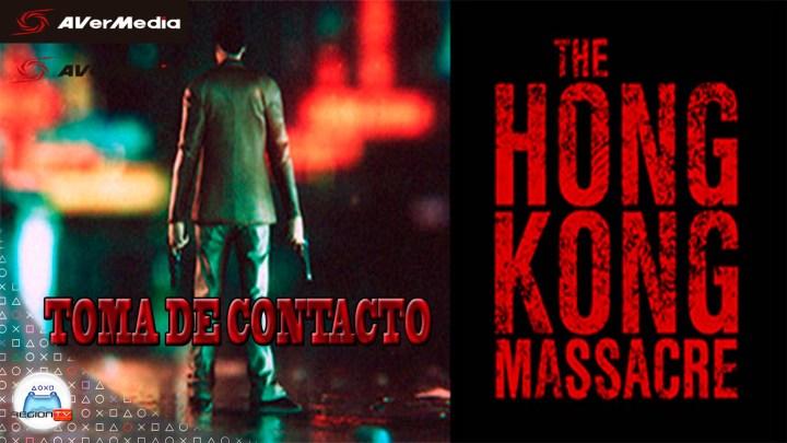 RegiónTV | Toma de contacto: The Hong Kong Massacre