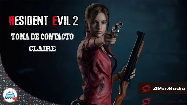 RegiónTV | Toma de contacto | Resident Evil 2 Remake | Claire