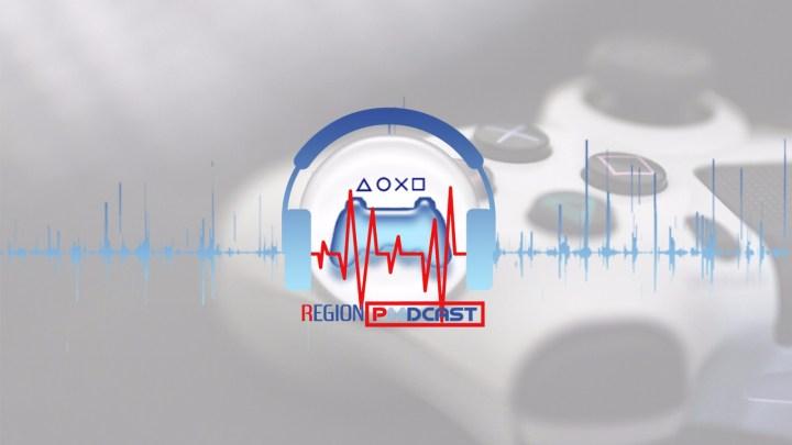 RegionPlayStation estrena Podcast: RegionPodcast