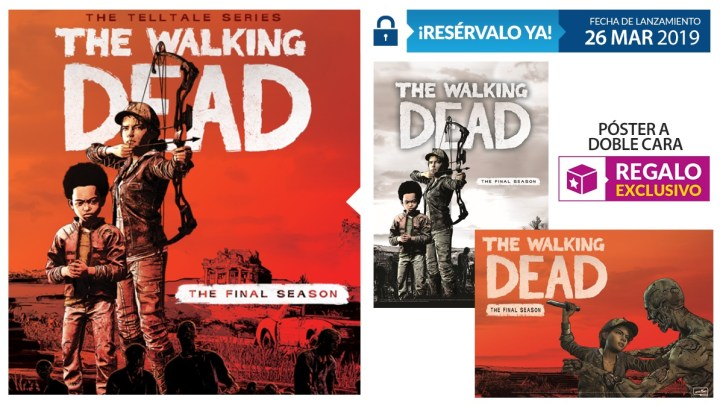 Reserva The Walking Dead: La Temporada Final en GAME y llévate un póster exclusivo a doble cara
