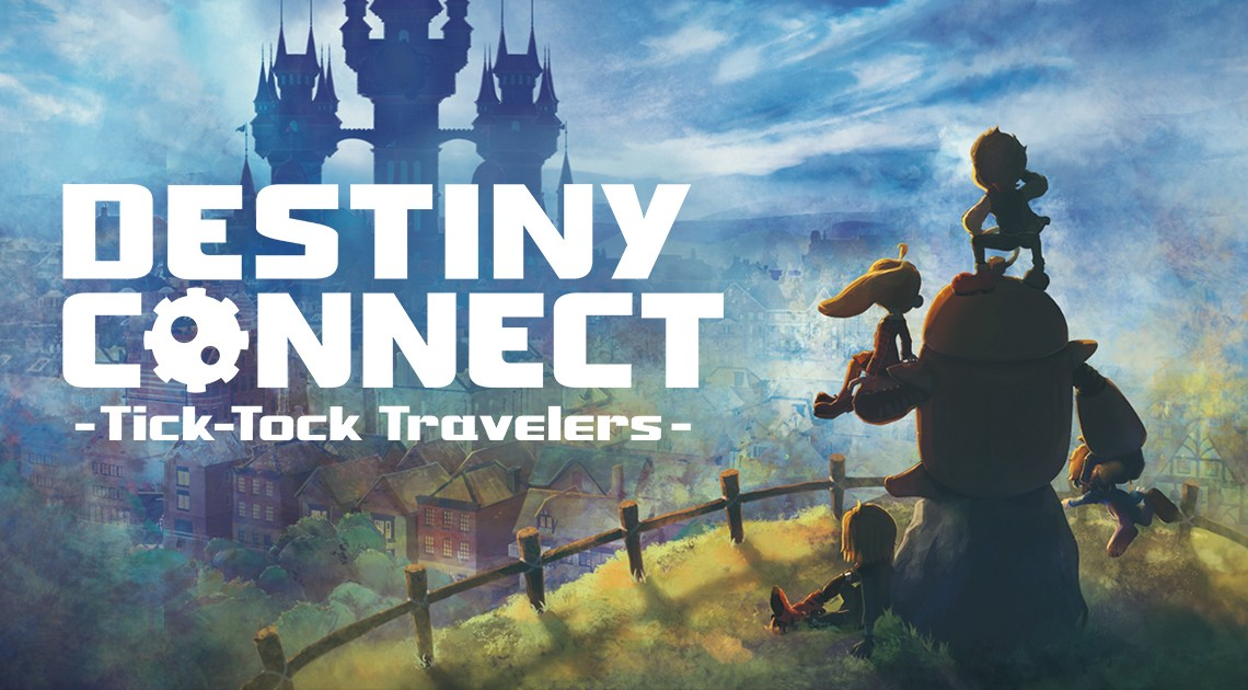 Disponible en Japón una demo de Destiny Connect: Tick-Tock Travelers para PS4 y Switch
