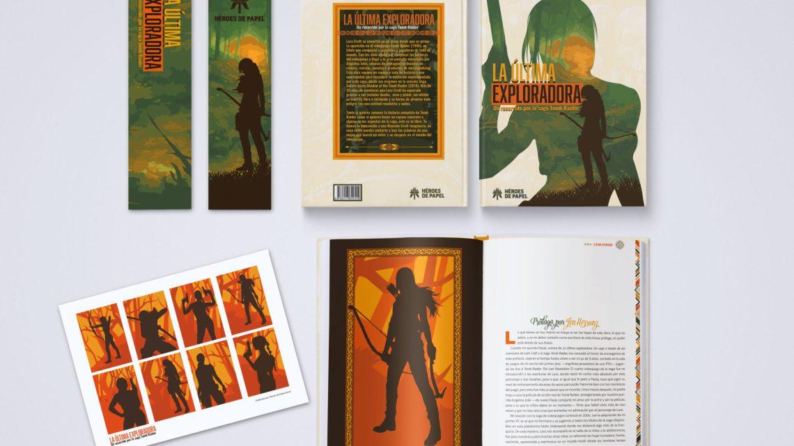 Héroes de Papel presenta La última exploradora. Un recorrido por la saga Tomb Raider