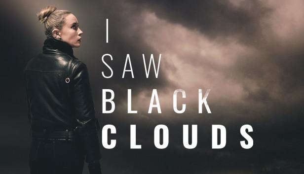Anunciado I Saw Black Clouds para PS4, PS5, Xbox One, Switch y PC