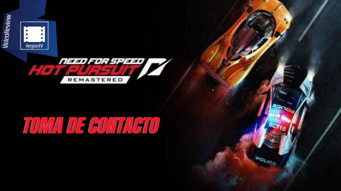 Toma de Contacto | Need for Speed Hot Pursuit Remastered