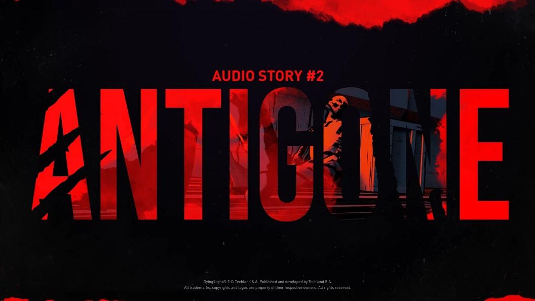 Disfruta ya de 'Antigone', el segundo relato de la historia de Dying Light 2: Stay Human