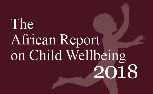 The 2018 African report on Child Wellbeing.