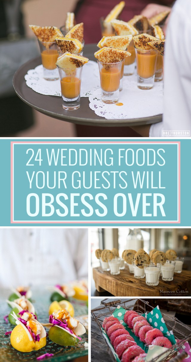 Alternative Wedding Ideas 24 Unconventional Wedding Foods Your Guests Will Obsess Over