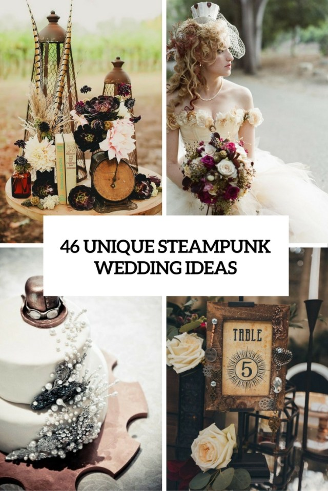 Alternative Wedding Ideas 46 Unique Steampunk Wedding Ideas Weddingomania