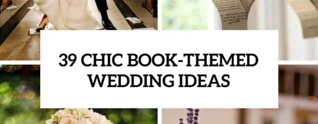 Books Wedding Decor 39 Chic Book Themed Wedding Ideas Weddingomania