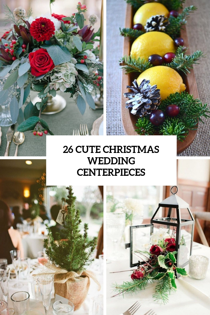 Christmas Wedding Decor 26 Cute Christmas Wedding Centerpieces Weddingomania