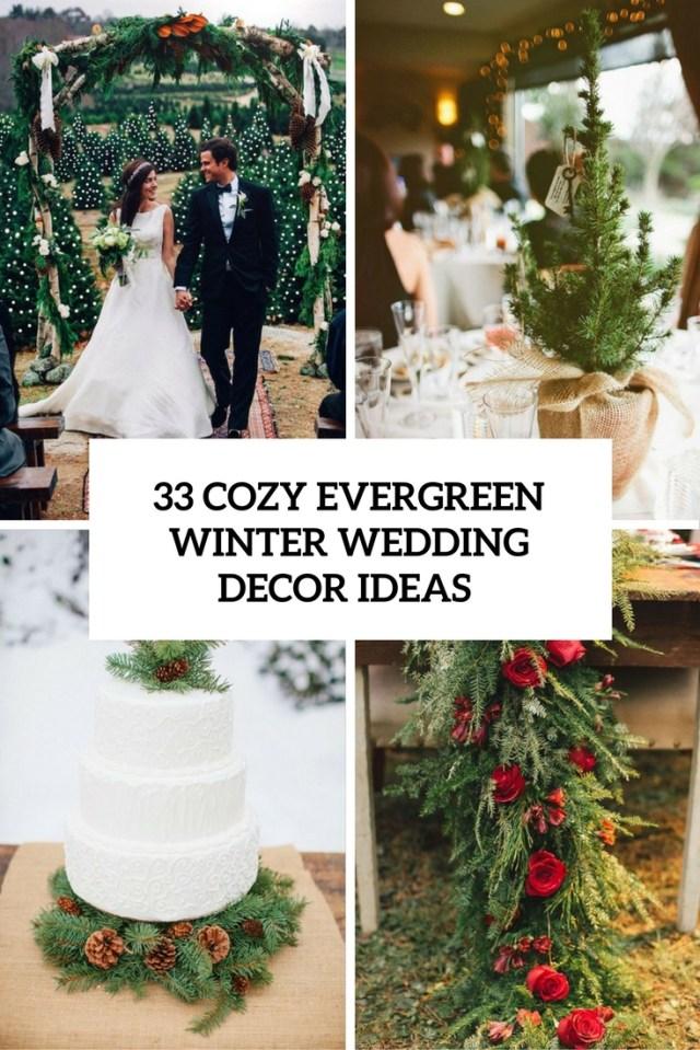 Christmas Wedding Decor 33 Cozy Evergreen Winter Wedding Dcor Ideas Weddingomania